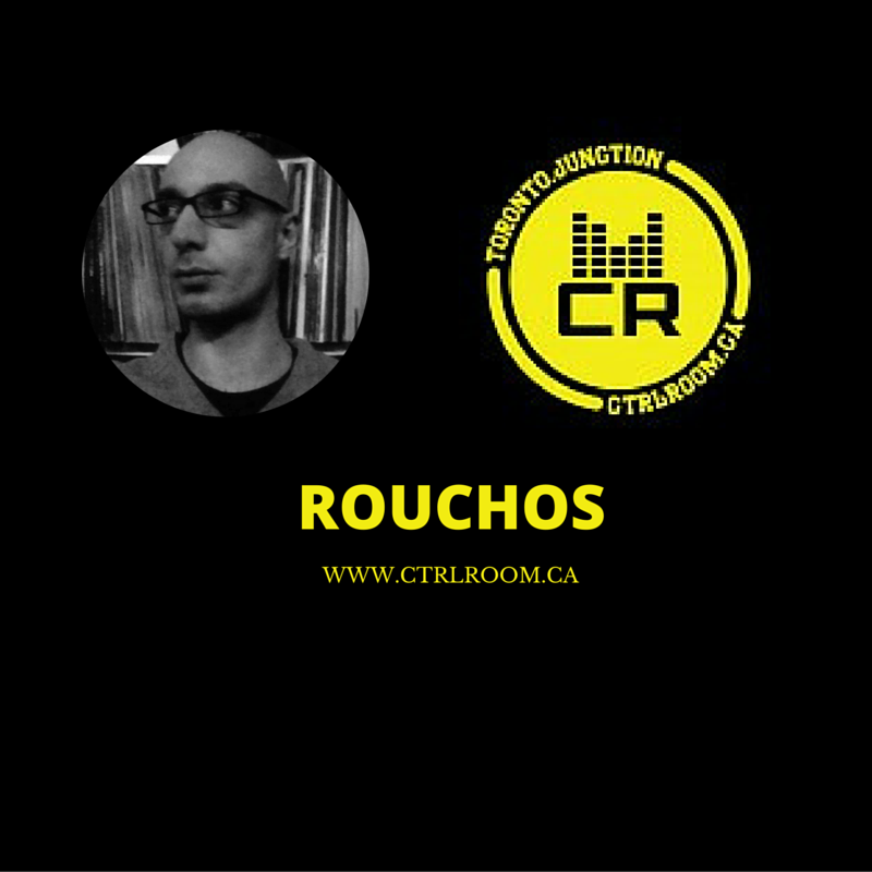 ROUCHOS @ CTRL ROOM - Saturday April 30th, 2016 - 2 Hour Techno DJ Set - www.rouchos.com - Toronto Techno DJs